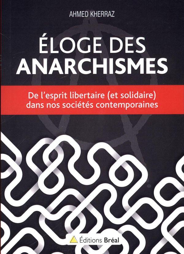Éloge des anarchismes