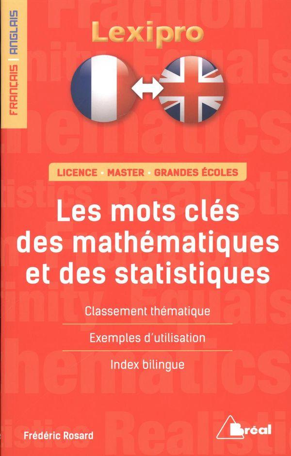 Les mots clés des mathématiques et des statistiques : Français/Anglais