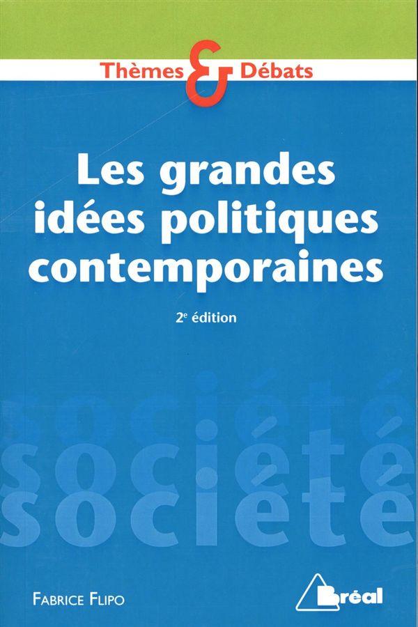 Les grandes idées politiques contemporaines 2e édition