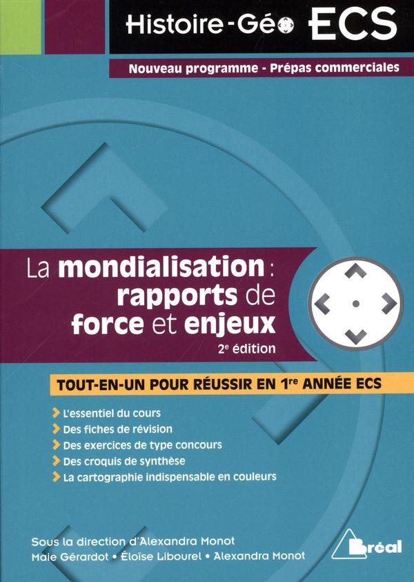 La mondialisation : rapports de force et enjeux - 2e édition