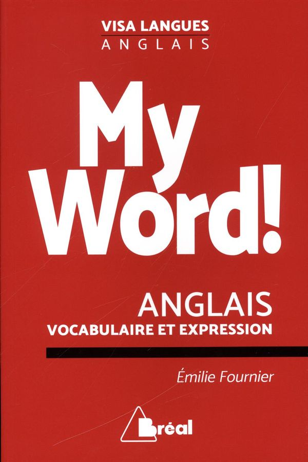 My Word ! - Anglais vocabulaire et expression