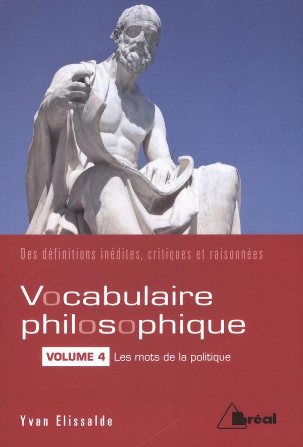 Vocabulaire philosophique 04 : Les mots de la politique