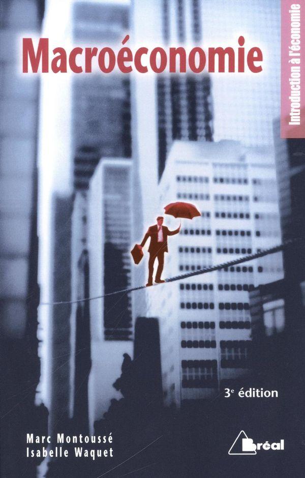 Macroéconomie 3e édition