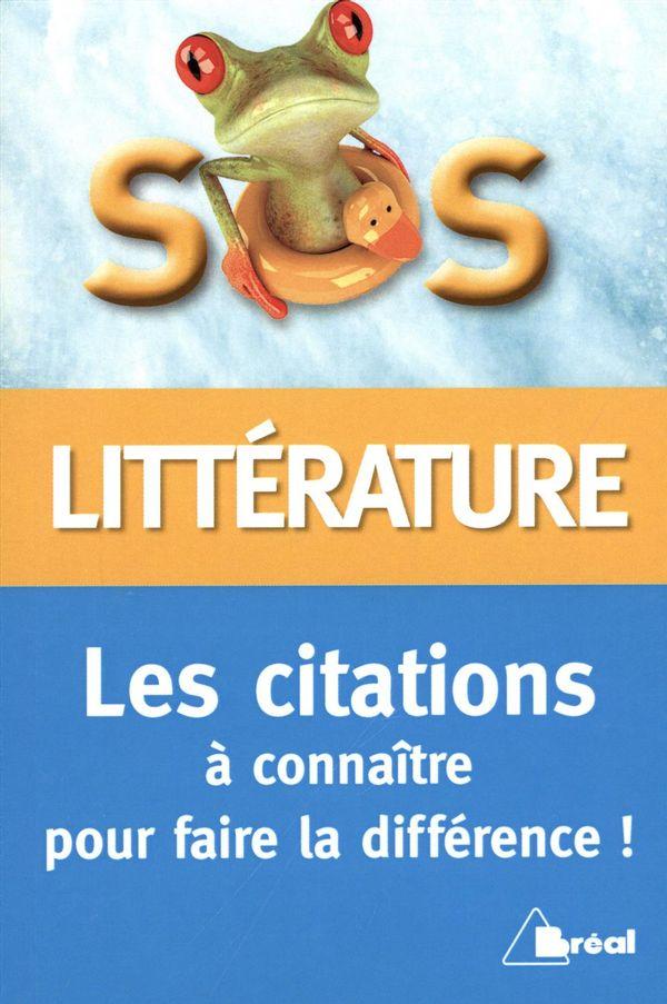 SOS littérature : Les citations à connaître pour faire la différence !