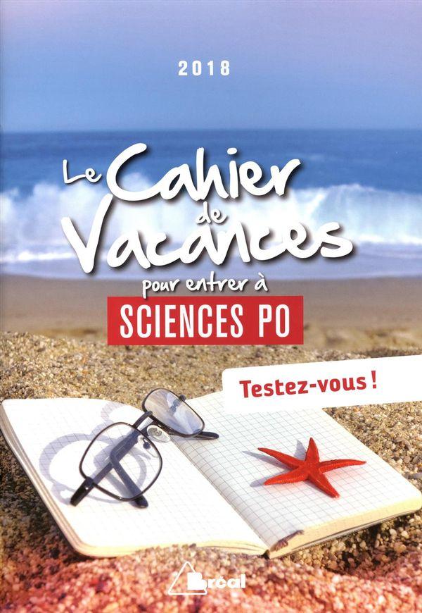 Le cahier de vacances pour entrer à science Po 2018