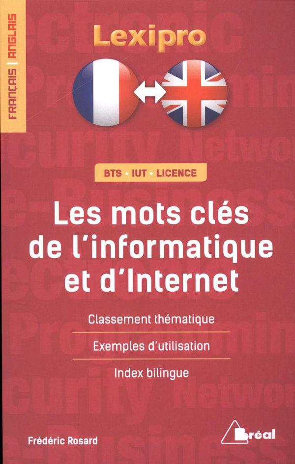 Les mots clés de l'informatique et d'Internet  Français-Anglais