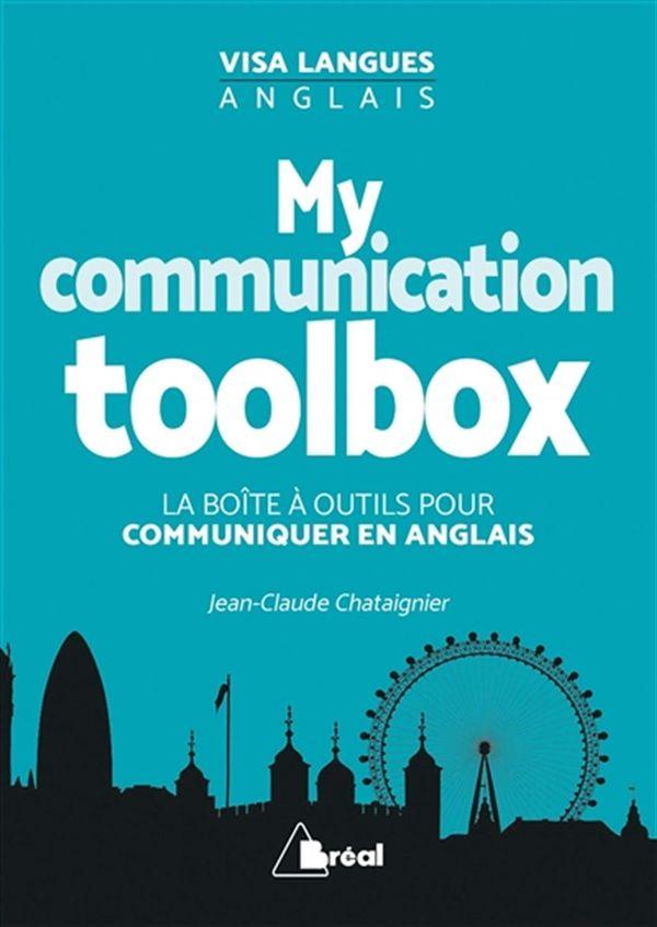 My communication toolbox : La boîte à outils pour communiquer en anglais