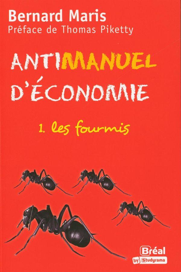 Antimanuel d'économie : 01  Les fourmis