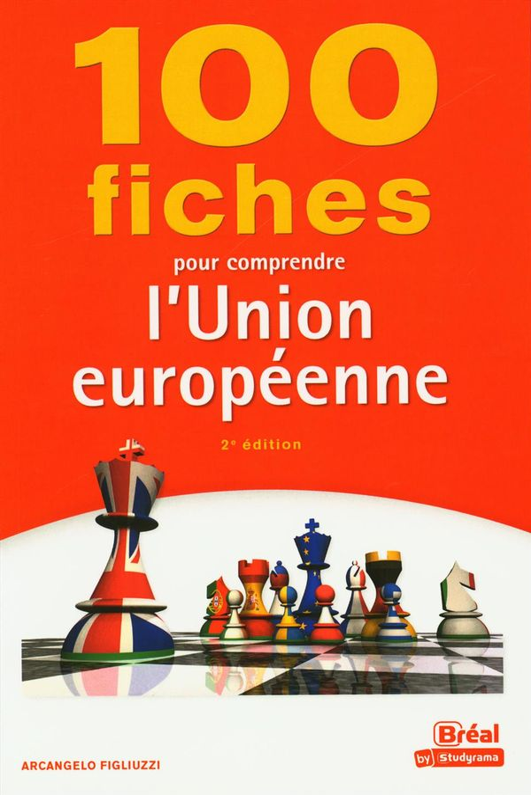 100 fiches pour comprendre l'Union européenne 2e édition