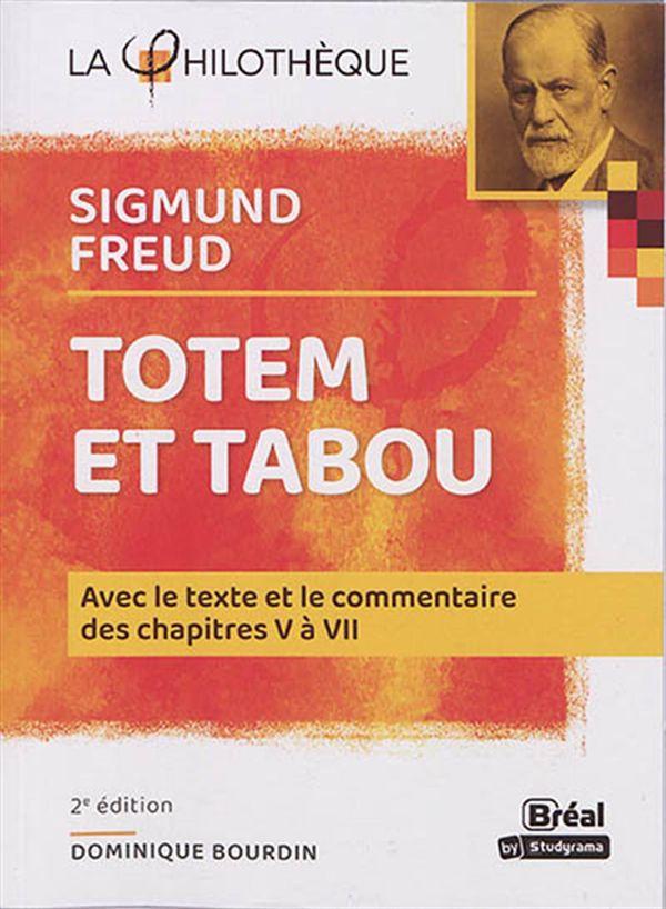 Totem et Tabou : Avec le contexte et le commentaire des chapitres V à VII 2e édi
