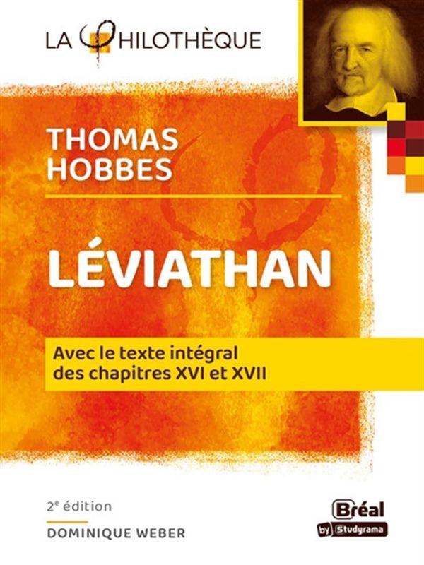 Léviathan - Hobbes - 2e édition : Avec le texte intégral des chapitres XVI et XVII