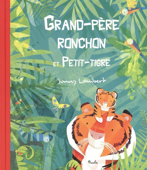Grand-père ronchon et Petit-tigre