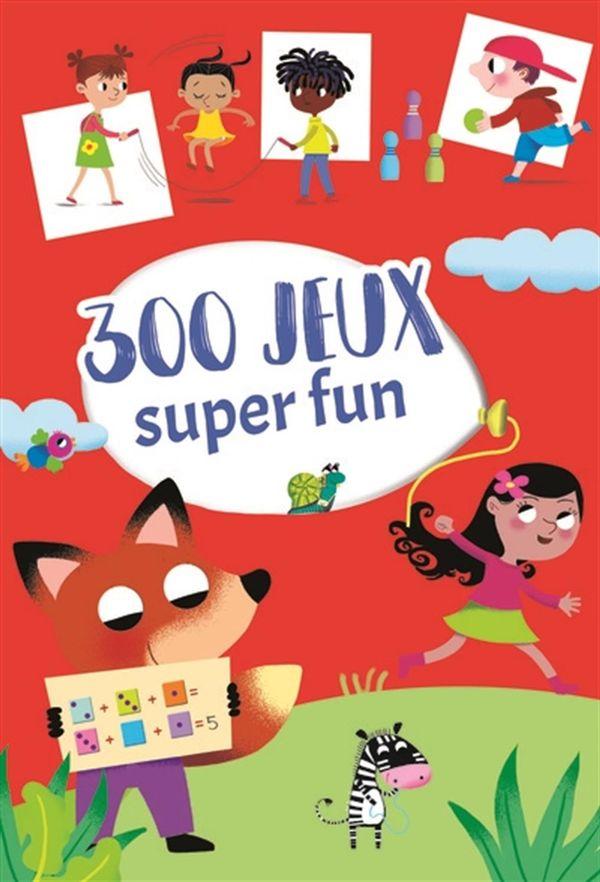 300 jeux Super fun