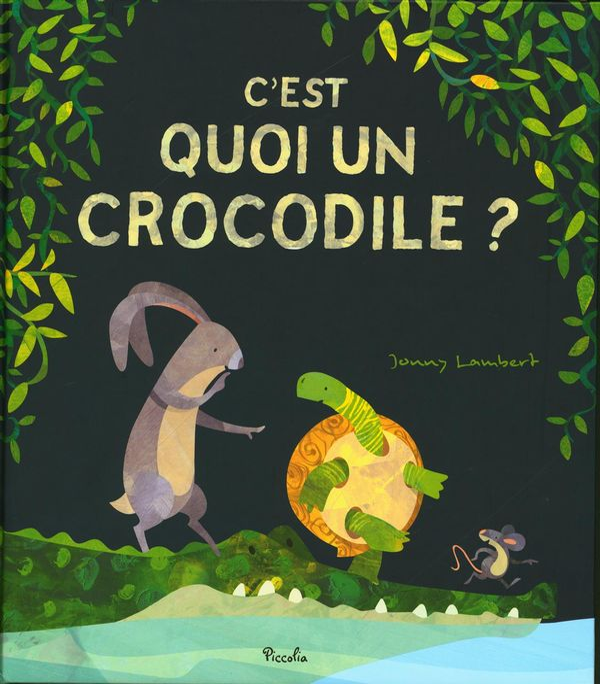C'est quoi un crocodile?