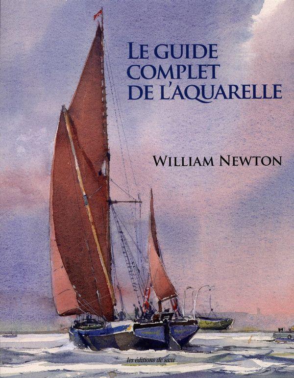 Le guide complet de l'aquarelle