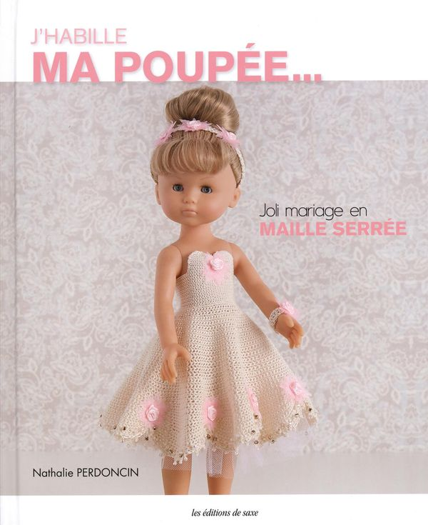 J'habille ma poupée...Joli mariage en maille serrée