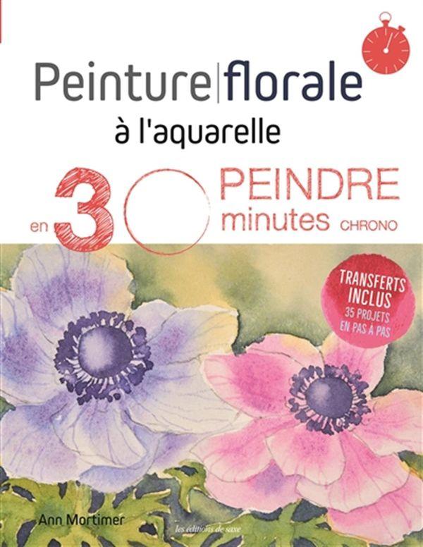 Peinture florale à l'aquarelle : Peindre en 3 minutes chrono
