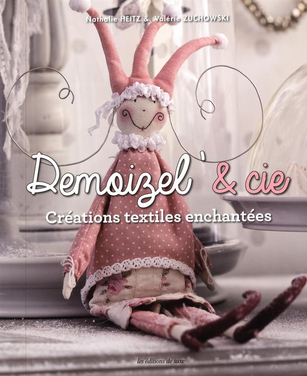 Demoizel' & Cie : Créations textiles enchantées