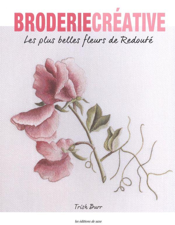 Les plus belles fleurs de Redouté