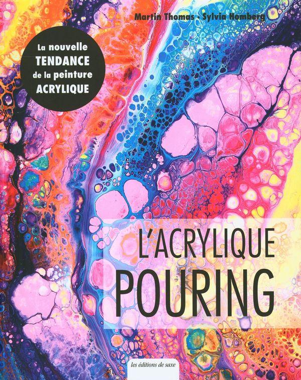 L'acrylique pouring