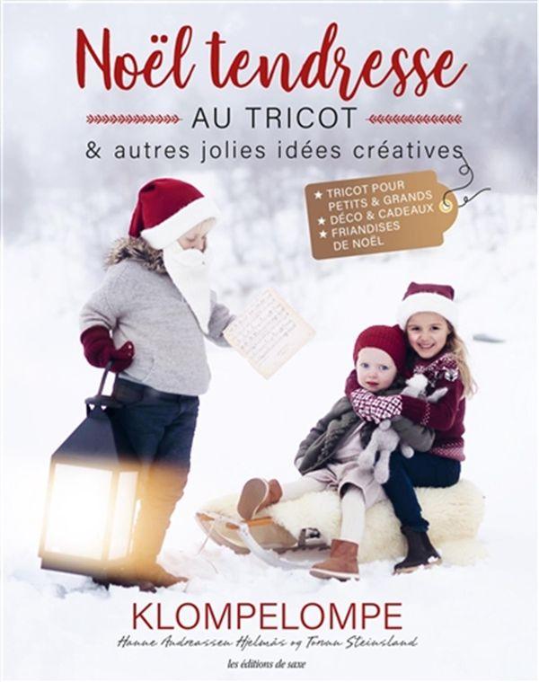 Noël tendresse au tricot & autres jolies idées créatives