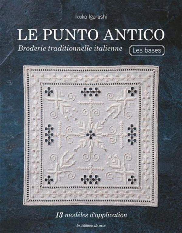Le punto antico : Broderie traditionnelle italienne - Les base