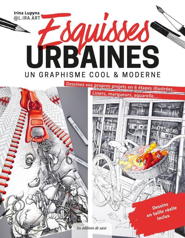 Esquisses urbaines : Un graphisme cool & moderne