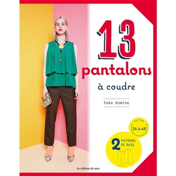 11 modèles de pantalon à coudre - 2 patrons de base