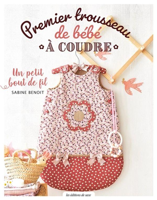Premier trousseau de bébé - À coudre