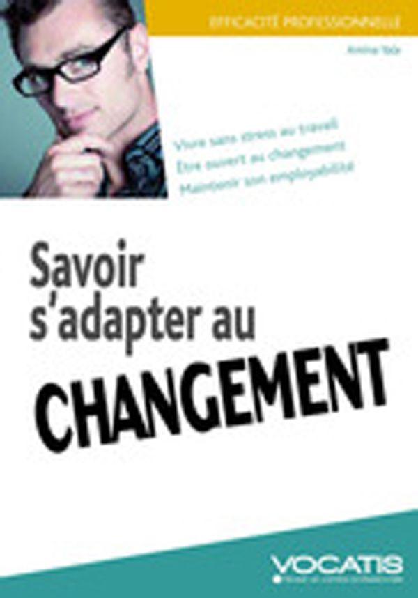 Savoir s'adapter au changement