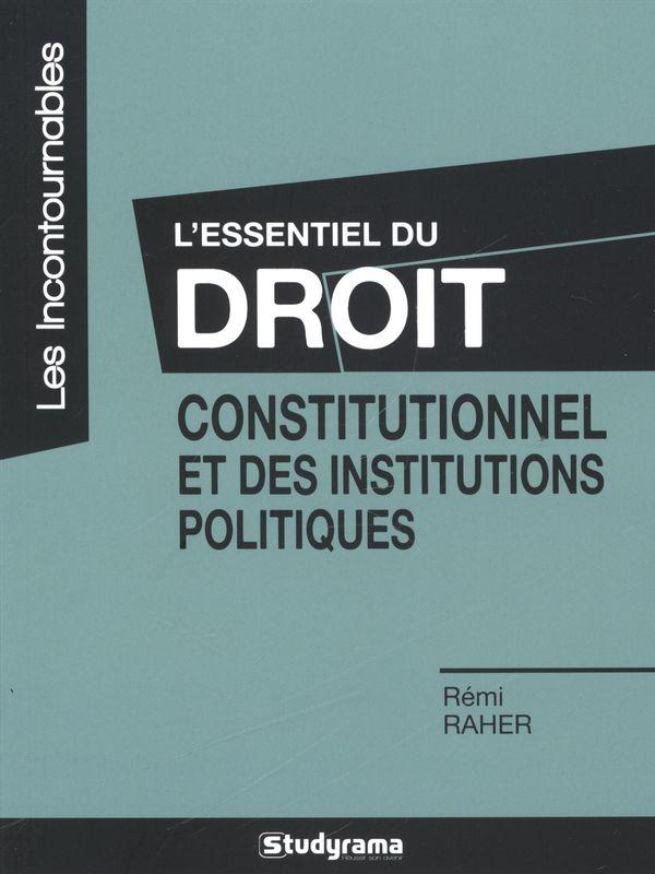 Essentiel du droit constitutionnel et des institutions...