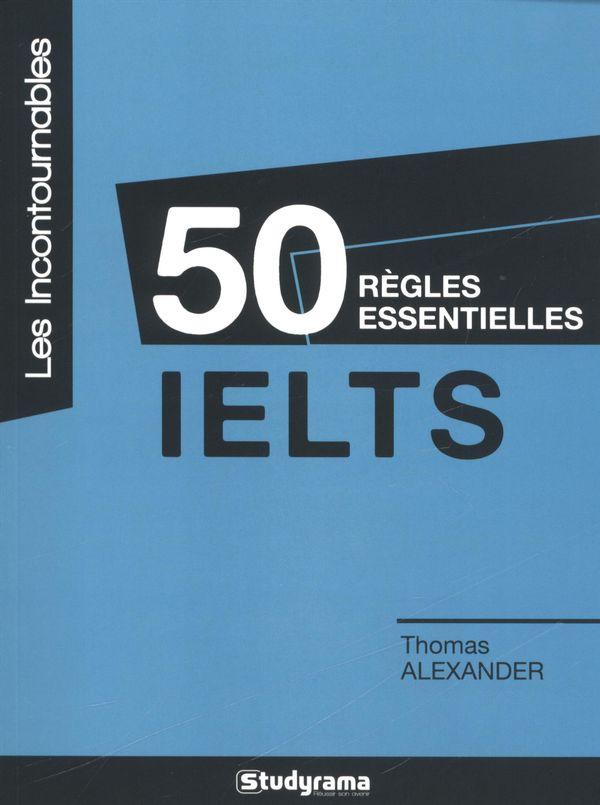 50 règles essentielles IELTS