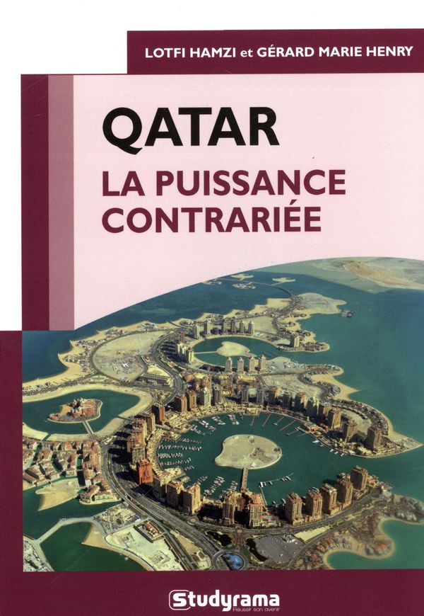 Qatar  La puissance contrariée