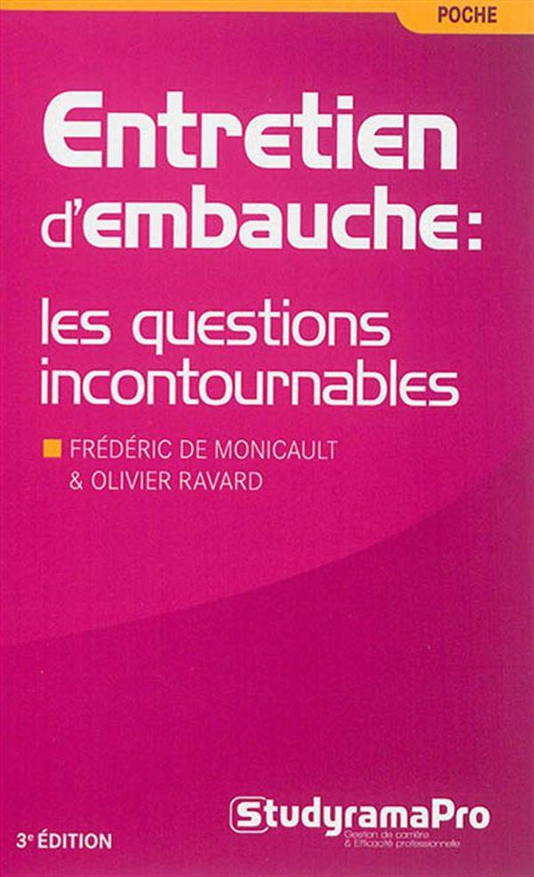 Entretien d'embauche  Les questions incontournables 3e édition