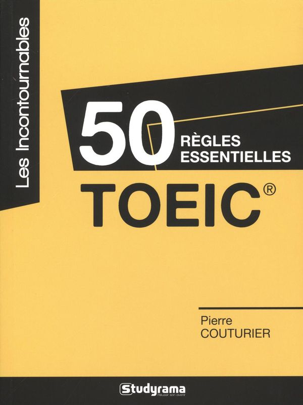 50 règles essentielles TOEIC