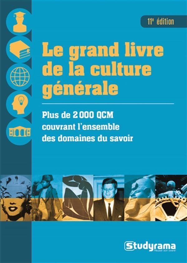 Le grand livre de la culture générale 11e édition