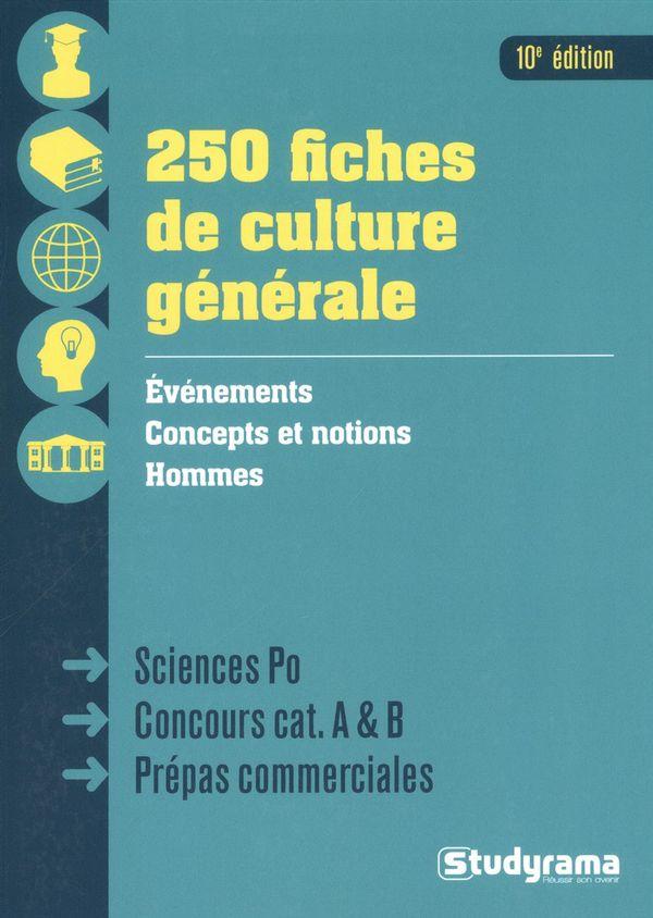 250 fiches de culture générale 10e édition