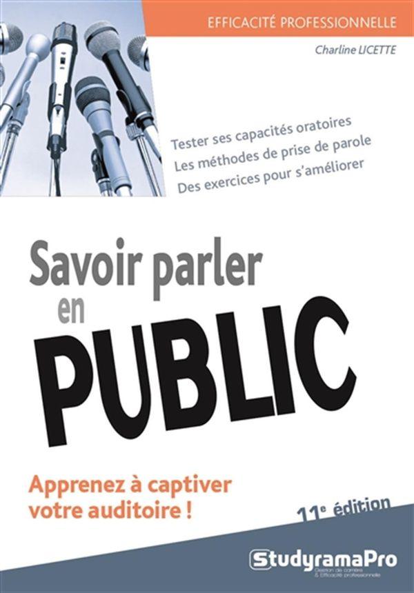 Savoir parler en public 11e édition