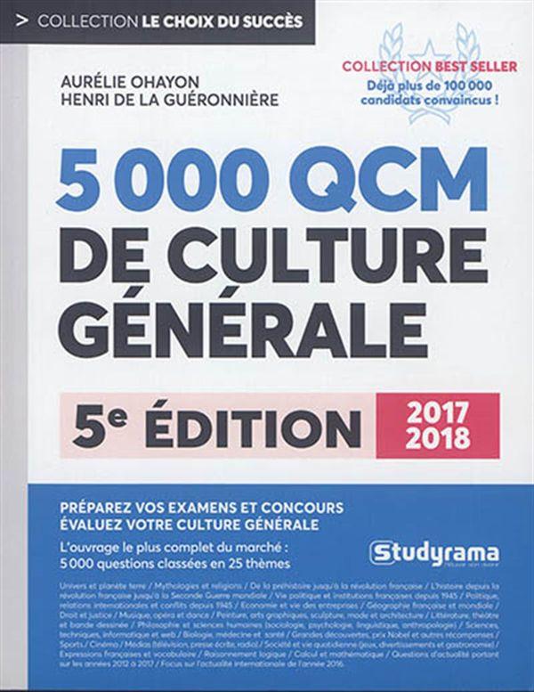 5000 QCM de culture générale 2017/2018 : 5e édition