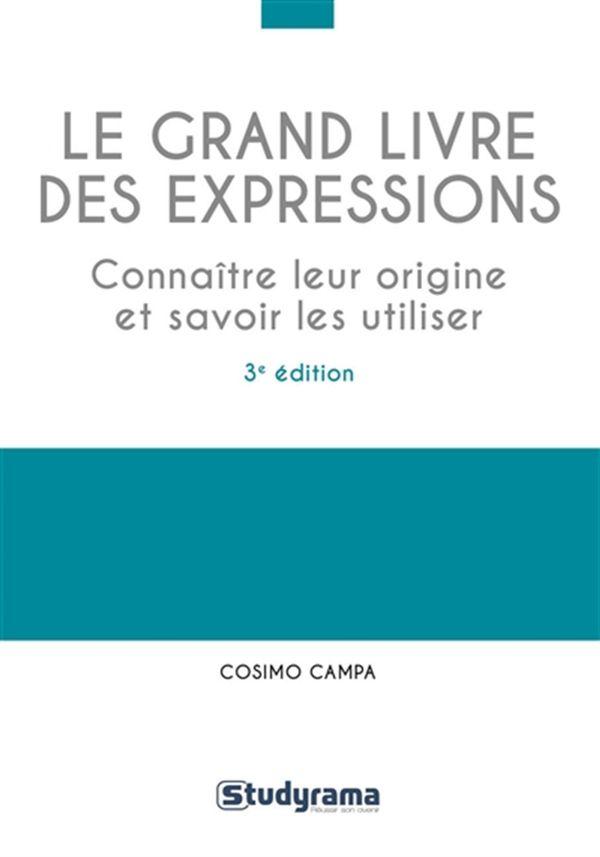 Le grand livre des expressions 3e édition