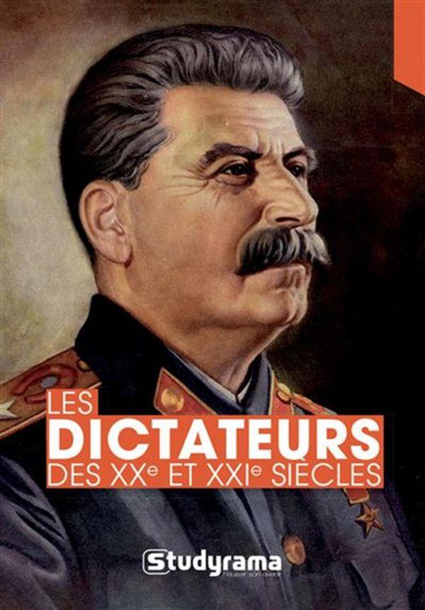 Les dictateurs des XXe et XXIe siècles