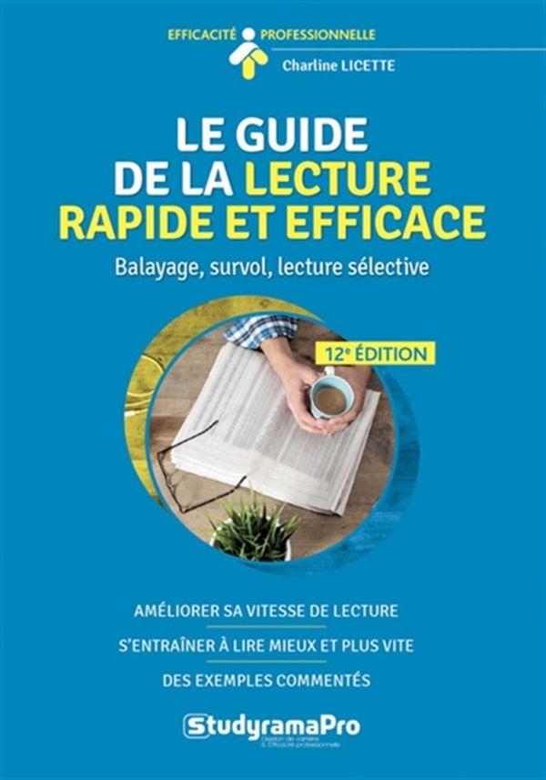 Le guide de la lecture rapide et efficace N.E. 12e édition