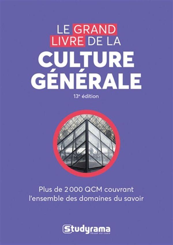 Le grand livre de culture générale 13e édition