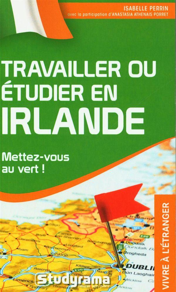 Travailler ou étudier en Irlande : Mettez-vous au vert!