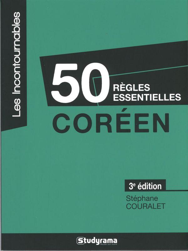 50 règles essentielles coréen 3e édition