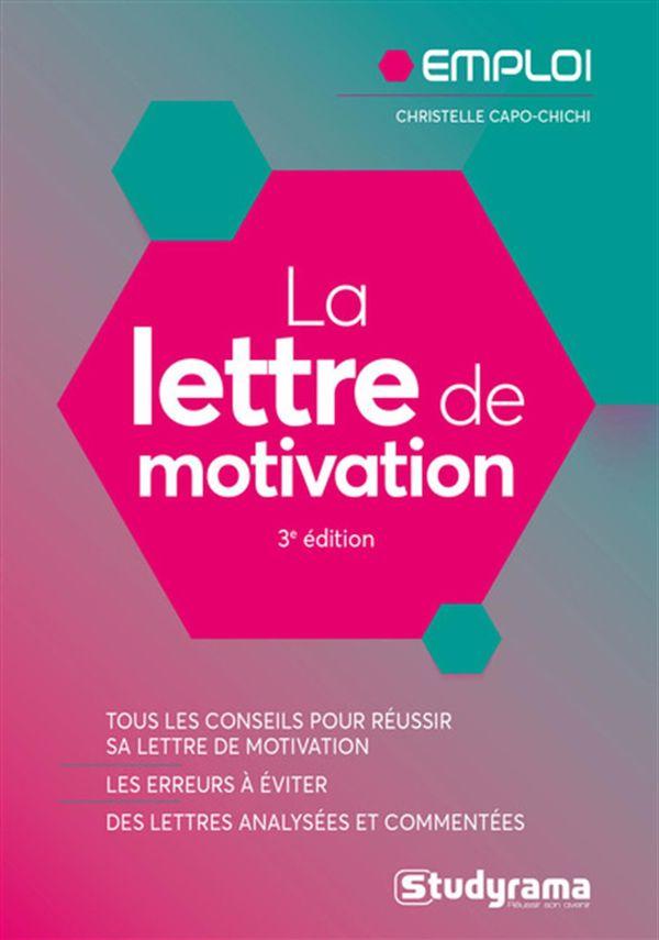 La lettre de motivation 3e édition