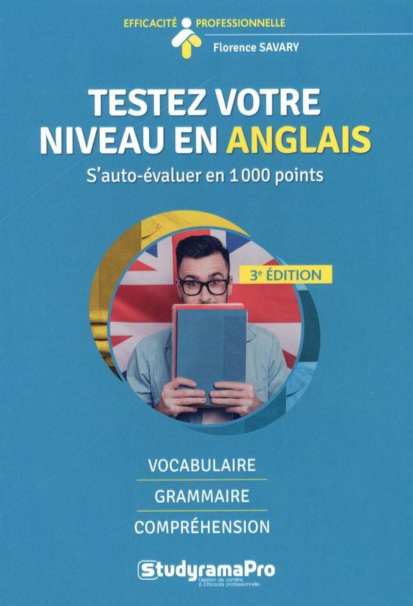 Testez votre niveau en anglais : S'auto-évaluer en 1000 points