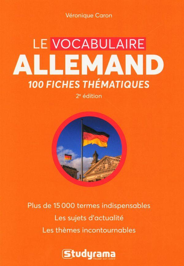 Le vocabulaire allemand : 100 fiches thématiques 2e édtion