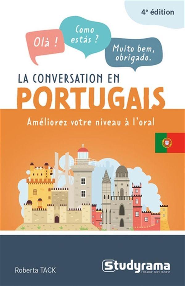 La conversation en portugais : Améliorez votre niveau à l'oral - 4e édition