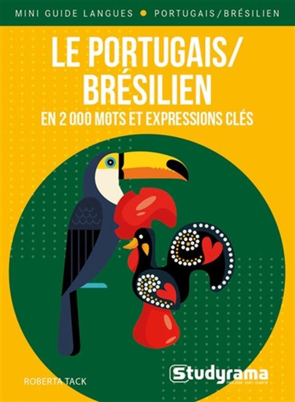 Le portugais/brésilien en 2 000 mots et expressions clés